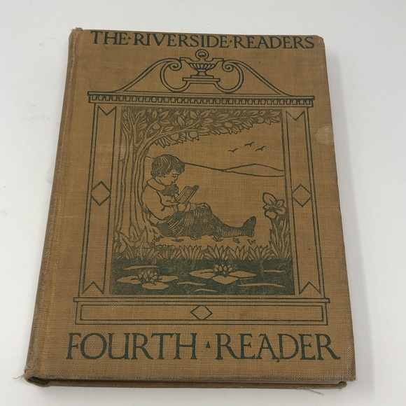 Riverside Readers Fourth Reader 1912 Home School